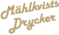 Mhlkvists Drycker